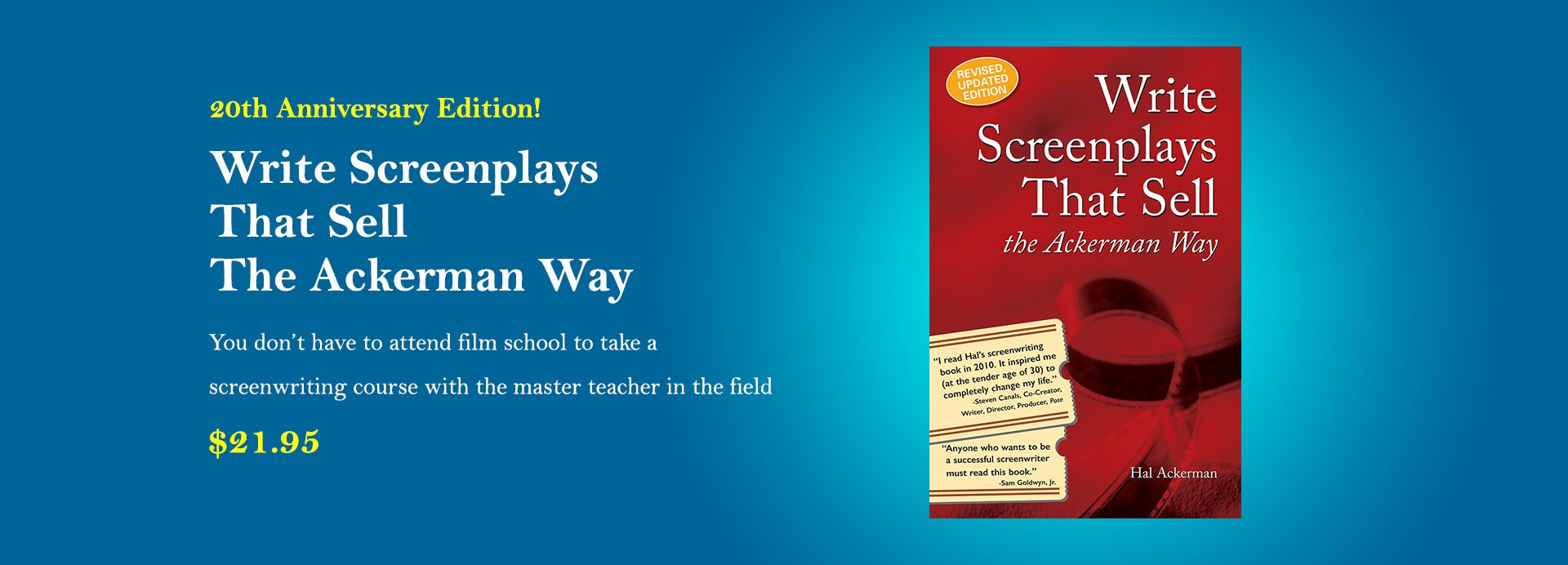 You don't have to attend film school to take a screenwriting course with the master teacher in the field